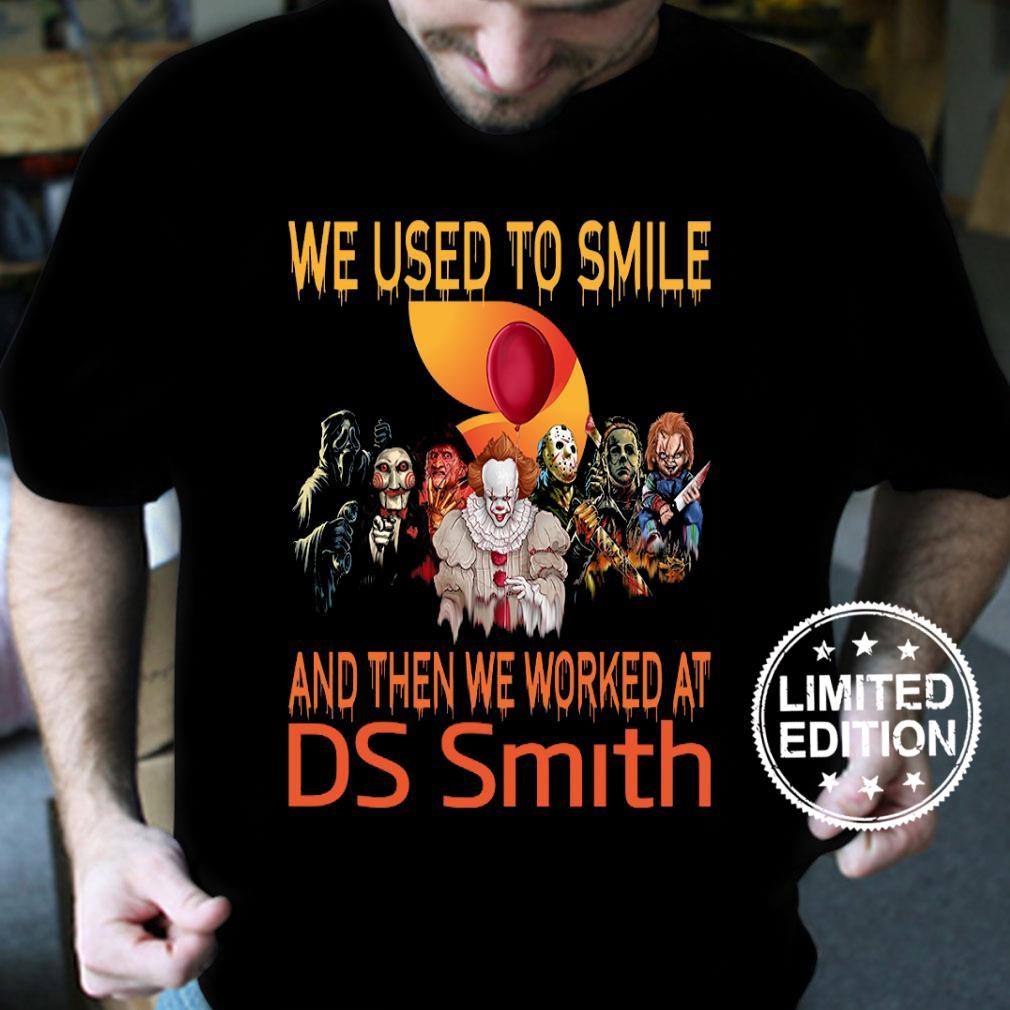 We used smile and then we worked at ds smith shirt