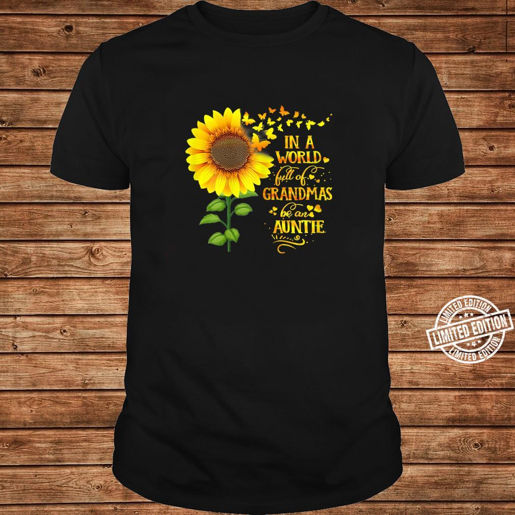 Womens In a World Full of Grandmas Be an Auntie Mother's Day Shirt long sleeved